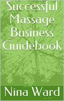 Successful Massage Business Guidebook